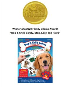 Family Choice Award, Stop, Look & Paws